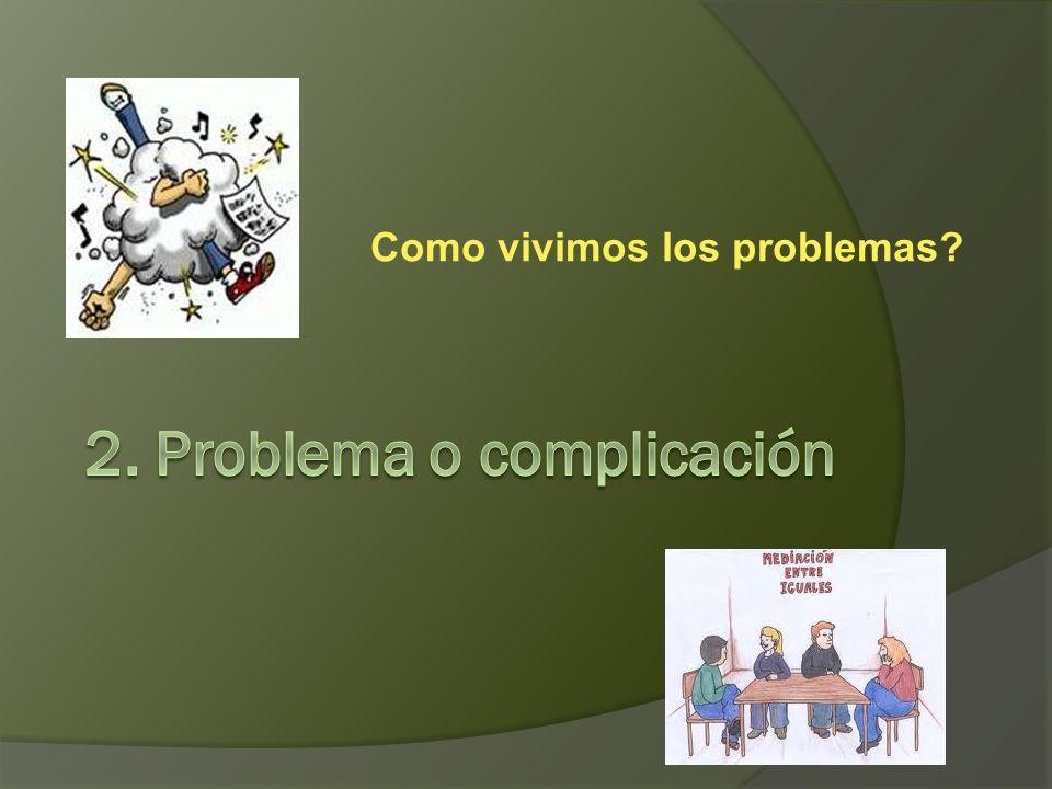 2. Problema o complicación