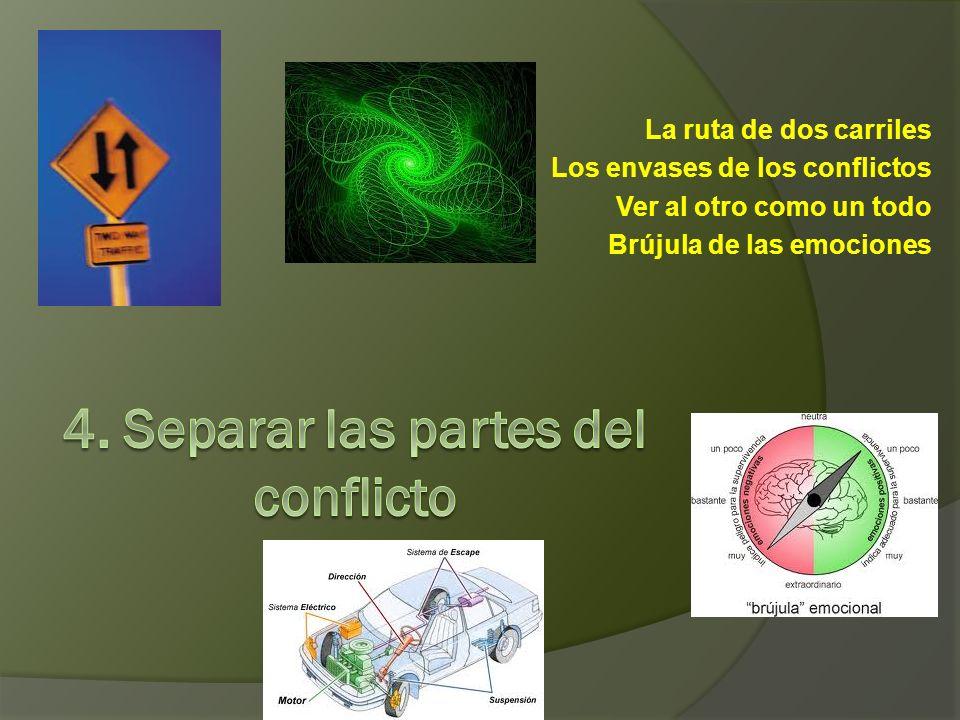 4. Separar las partes del conflicto