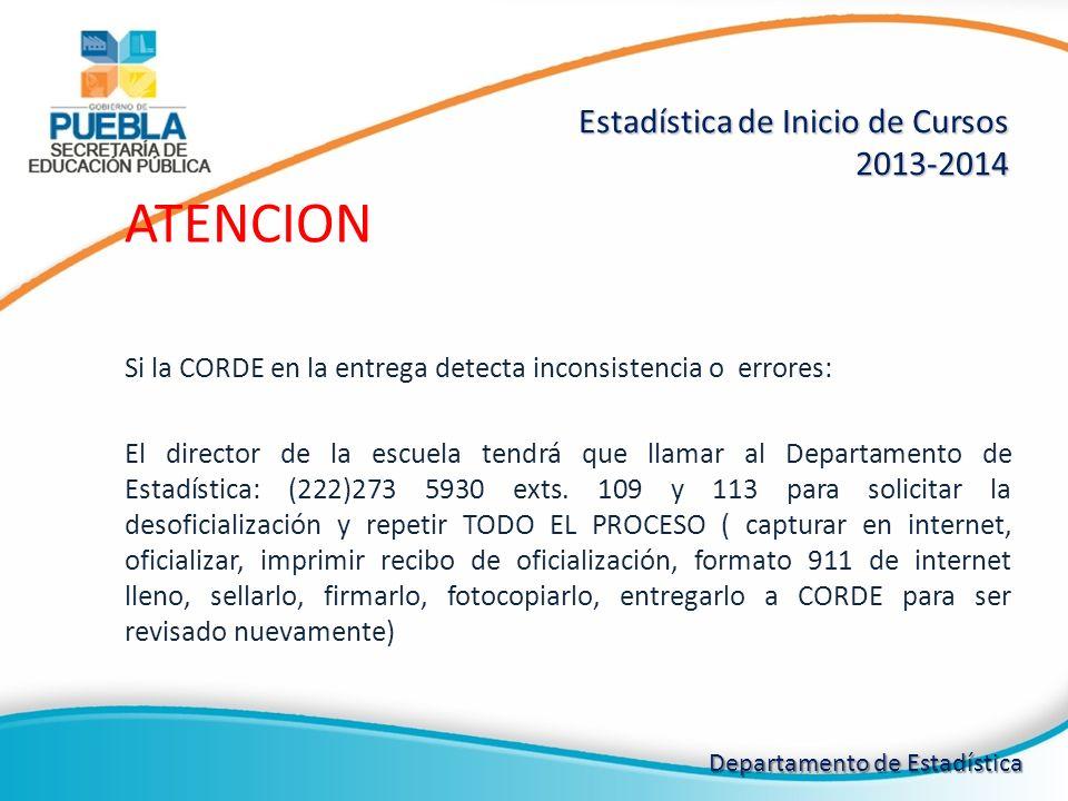 ATENCION Estadística de Inicio de Cursos 2013-2014