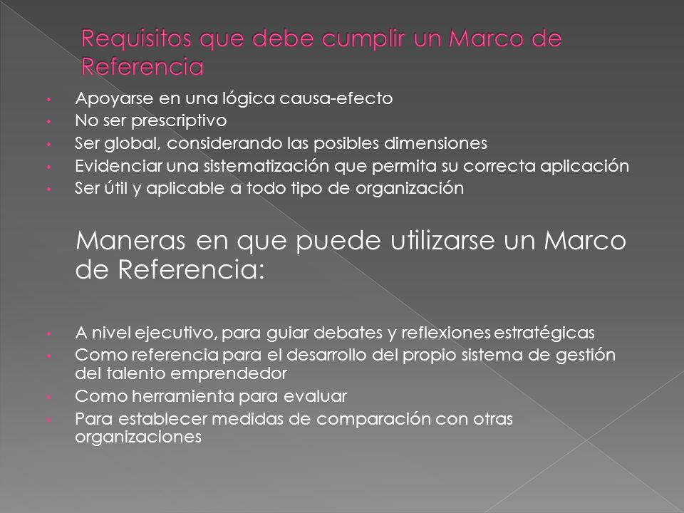 Requisitos que debe cumplir un Marco de Referencia