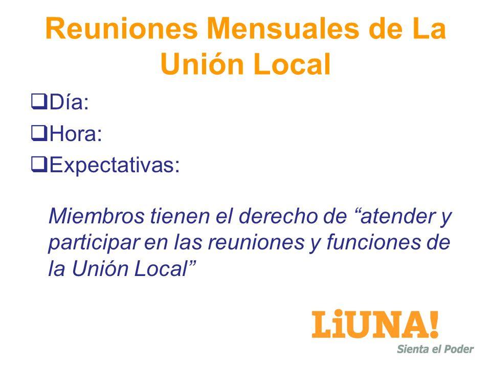 Reuniones Mensuales de La Unión Local