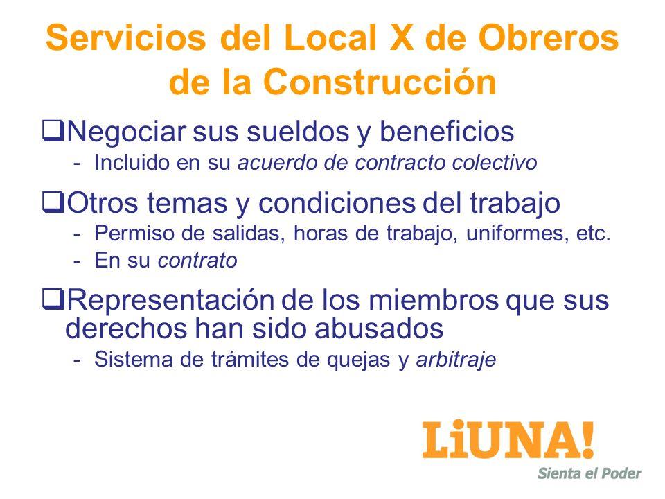 Servicios del Local X de Obreros de la Construcción