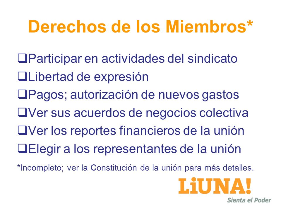 Derechos de los Miembros*