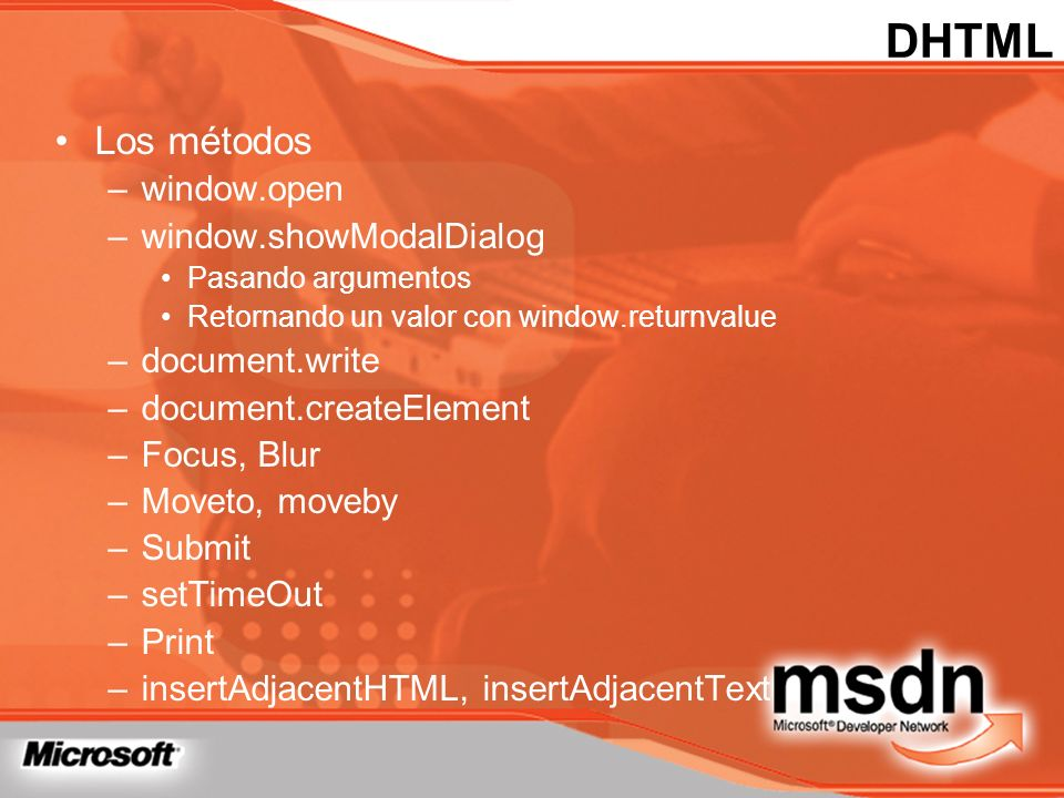 DHTML Los métodos window.open window.showModalDialog document.write