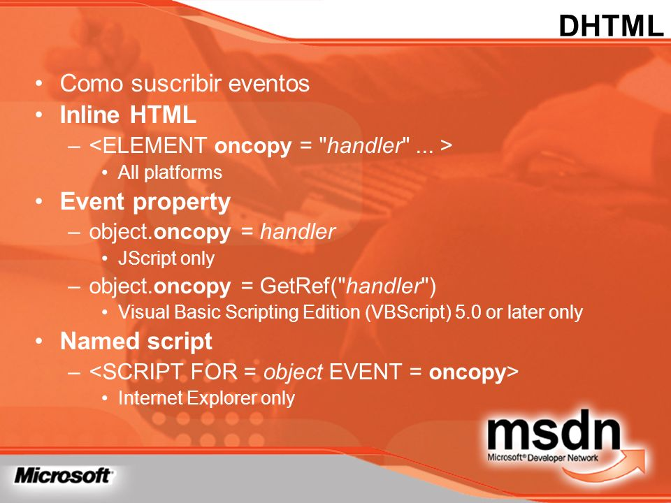 DHTML Como suscribir eventos Inline HTML Event property Named script