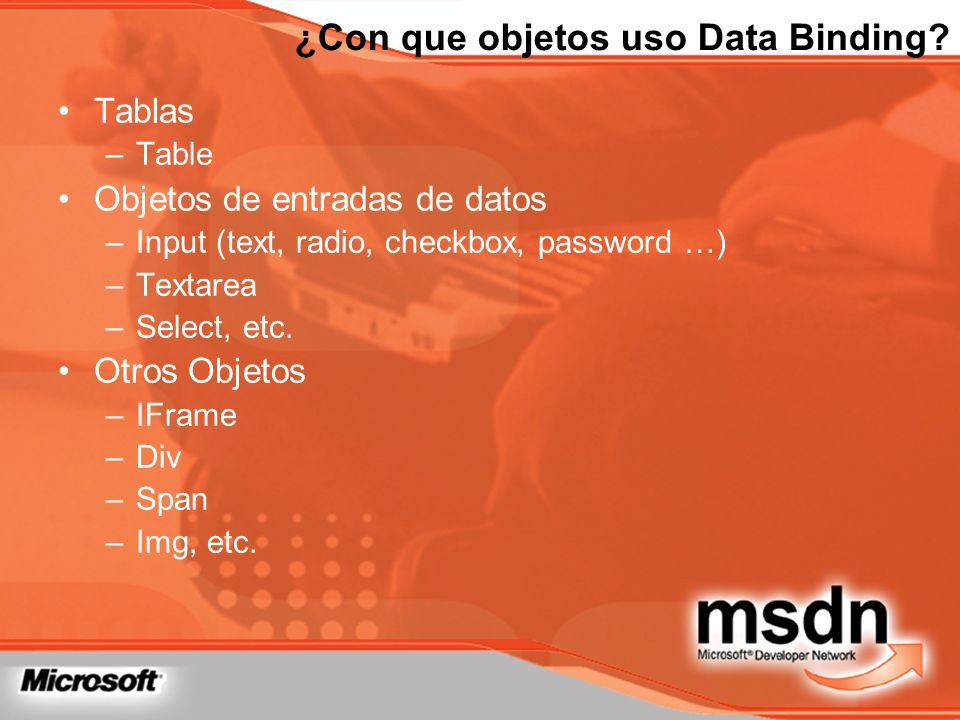¿Con que objetos uso Data Binding