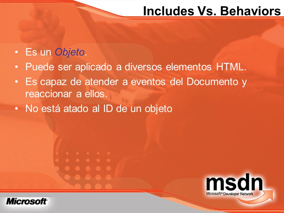 Includes Vs. Behaviors Es un Objeto.