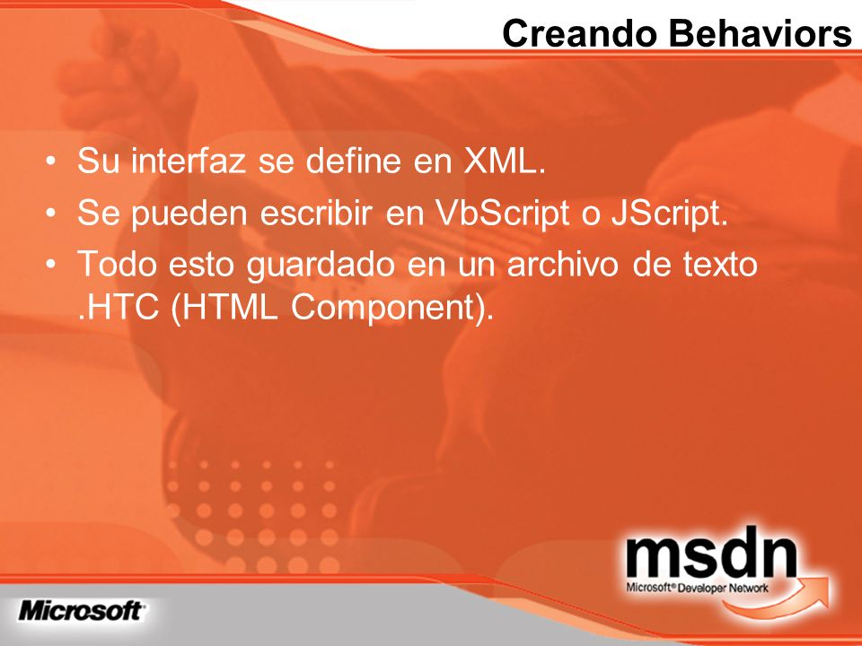 Creando Behaviors Su interfaz se define en XML.