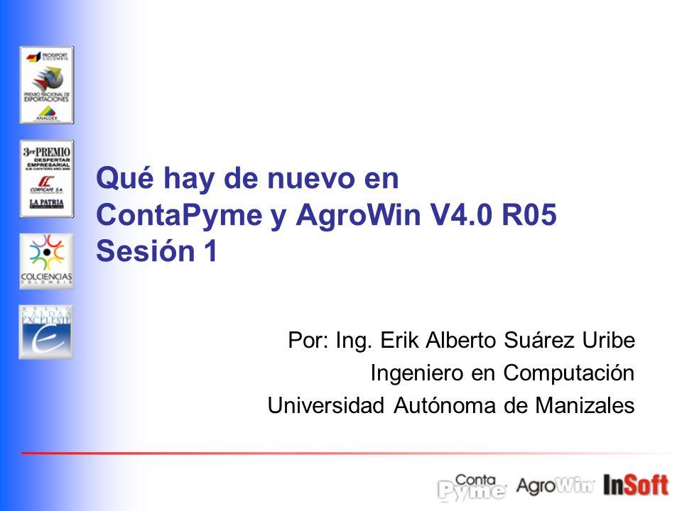 Qué hay de nuevo en ContaPyme y AgroWin V4.0 R05 Sesión 1