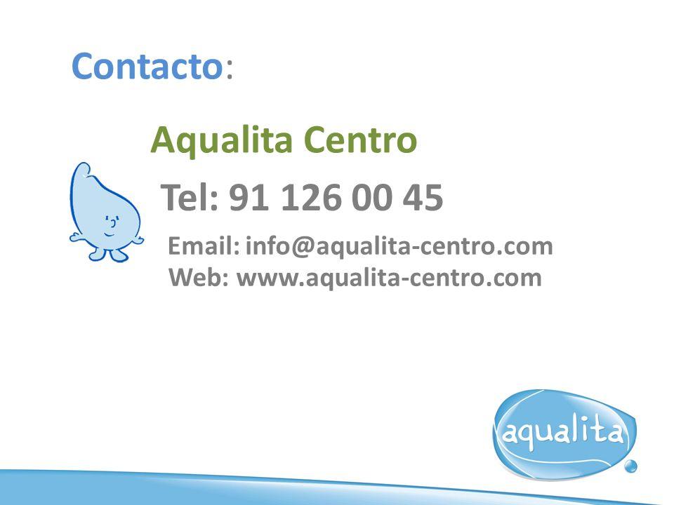 Contacto: Aqualita Centro Tel: 91 126 00 45