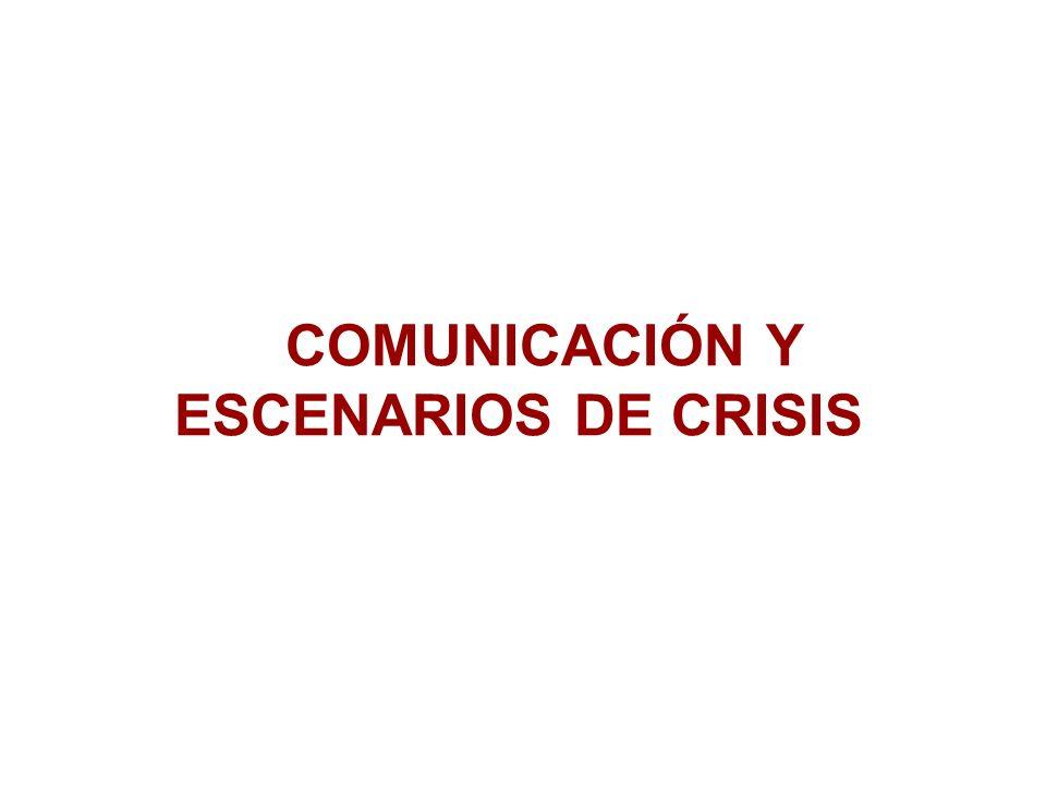 COMUNICACIÓN Y ESCENARIOS DE CRISIS