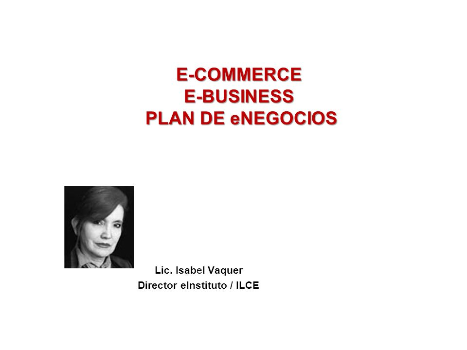 Lic. Isabel Vaquer Director eInstituto / ILCE