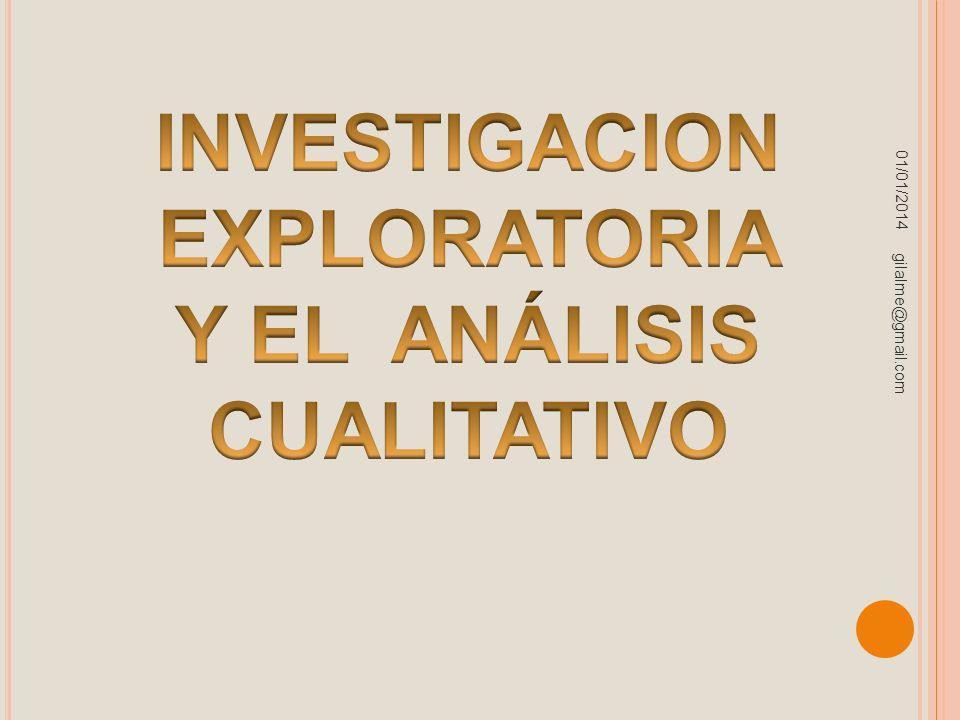 INVESTIGACION EXPLORATORIA Y EL ANÁLISIS CUALITATIVO