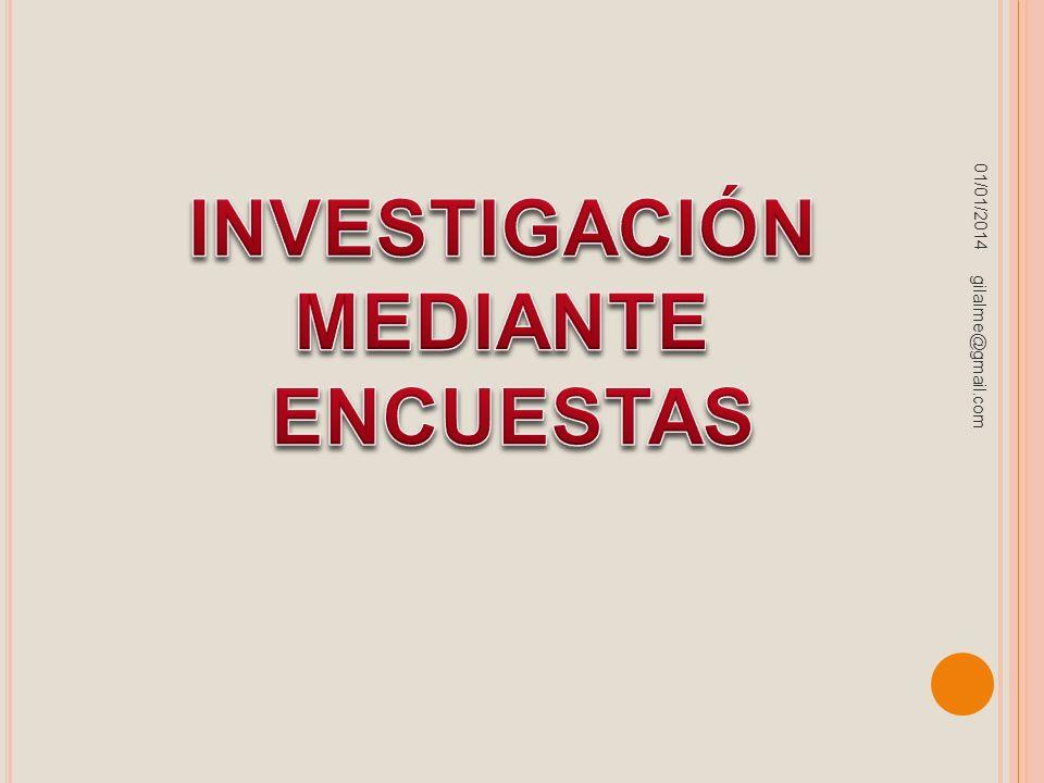 INVESTIGACIÓN MEDIANTE ENCUESTAS