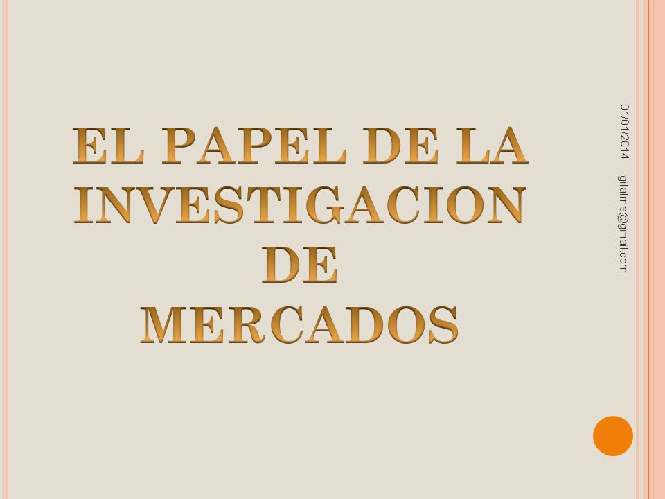 EL PAPEL DE LA INVESTIGACION DE MERCADOS