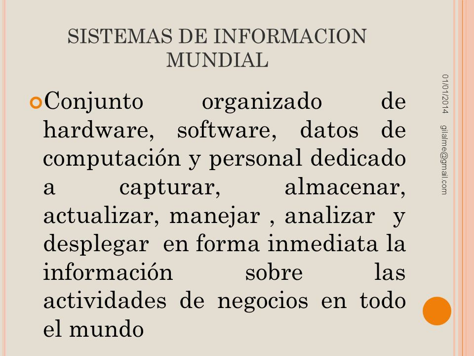 SISTEMAS DE INFORMACION MUNDIAL