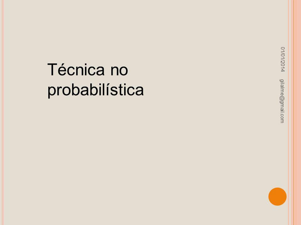 Técnica no probabilística