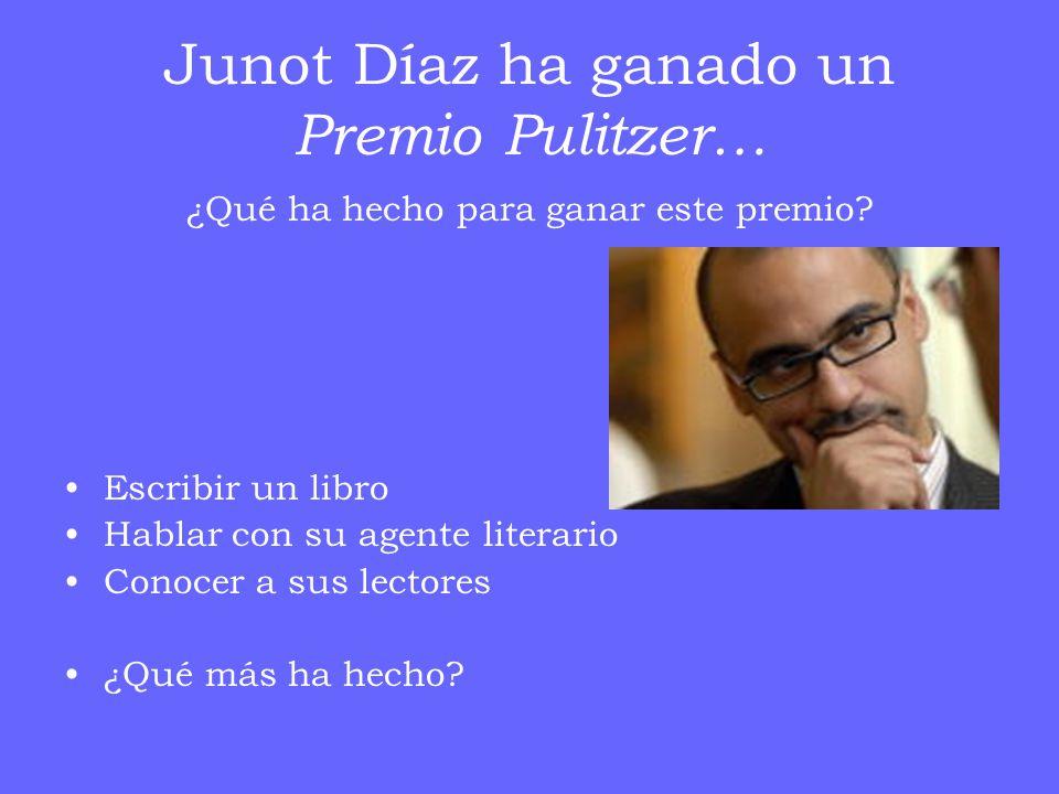 Junot Díaz ha ganado un Premio Pulitzer…