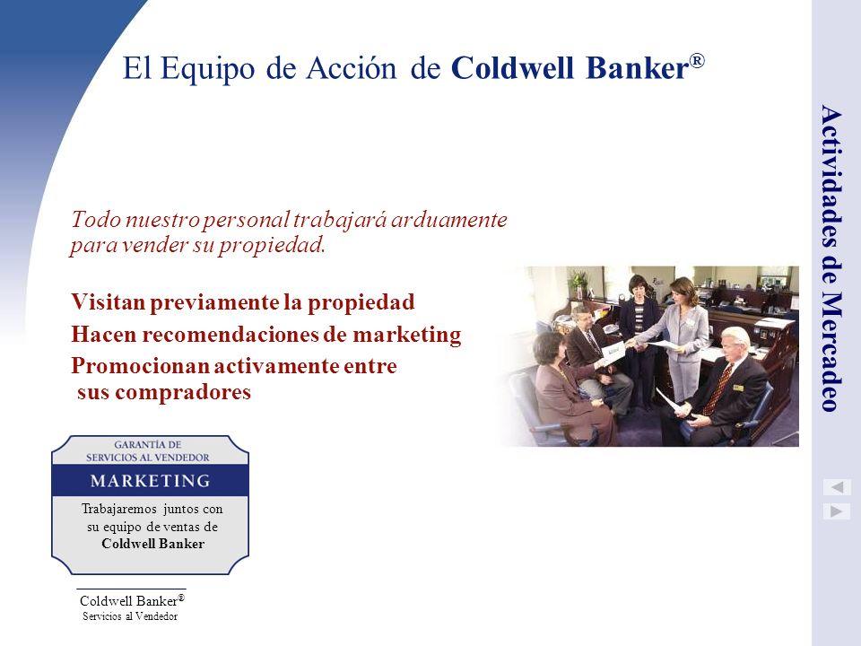 El Equipo de Acción de Coldwell Banker®