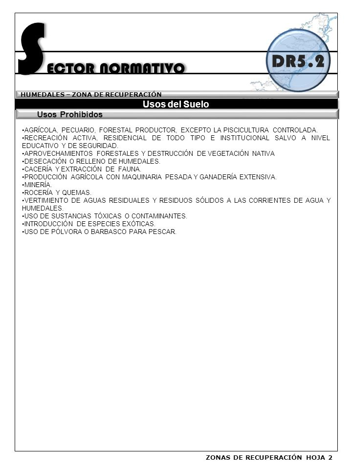 SECTOR NORMATIVO DR5.2 Usos del Suelo Usos Prohibidos