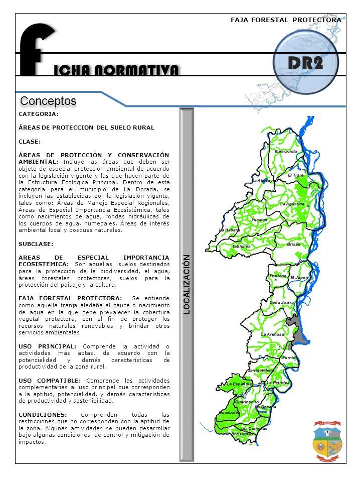 FICHA NORMATIVA DR2 Conceptos LOCALIZACIÓN FAJA FORESTAL PROTECTORA