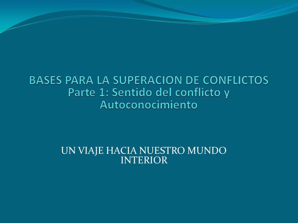 BASES PARA LA SUPERACION DE CONFLICTOS
