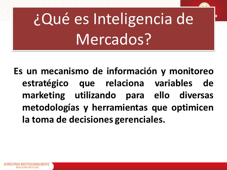 ¿Qué es Inteligencia de Mercados