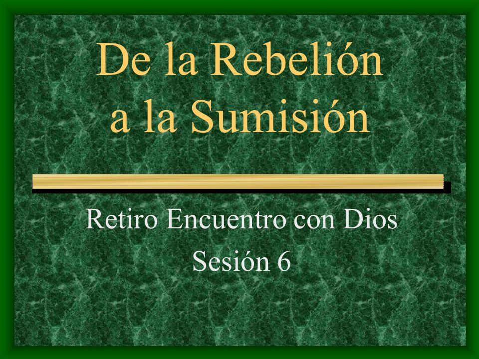 De la Rebelión a la Sumisión