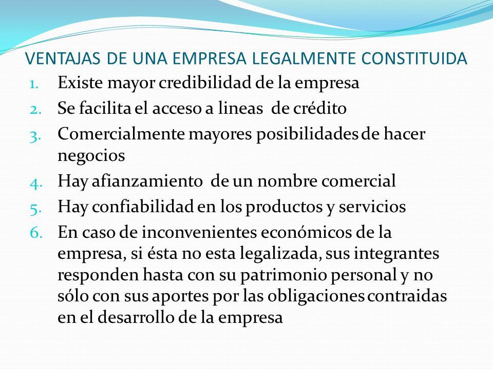VENTAJAS DE UNA EMPRESA LEGALMENTE CONSTITUIDA