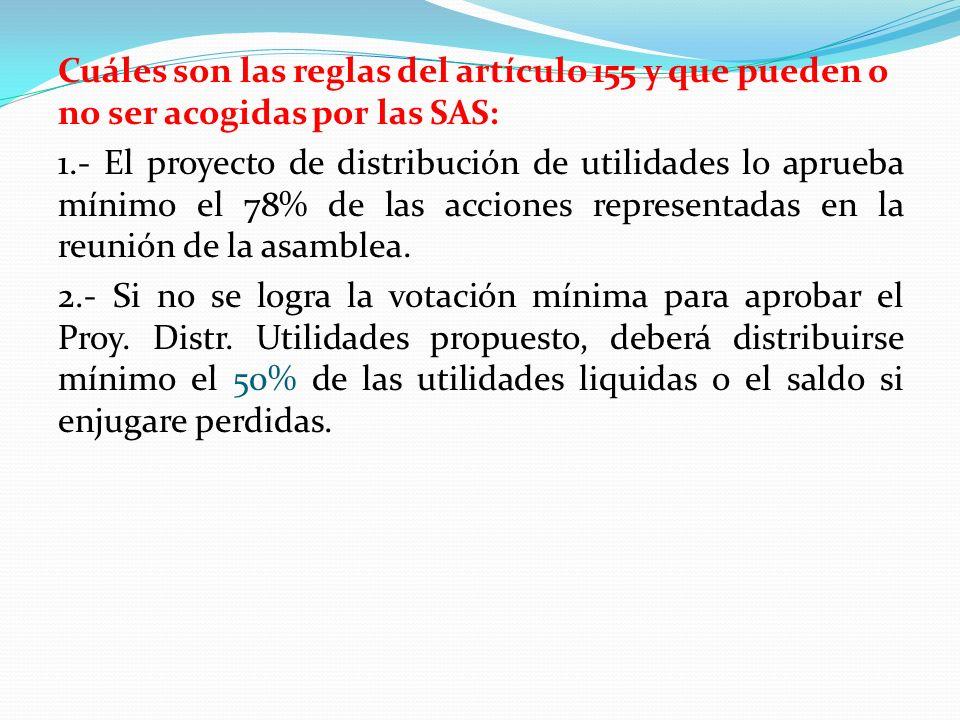 Cuáles son las reglas del artículo 155 y que pueden o no ser acogidas por las SAS: