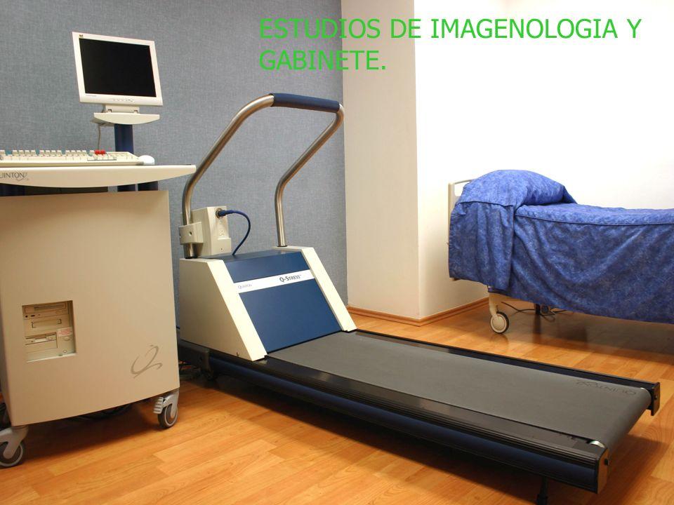 ESTUDIOS DE IMAGENOLOGIA Y GABINETE.