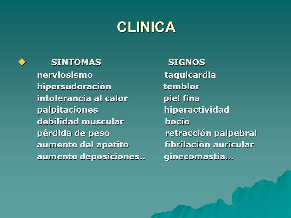 CLINICA SINTOMAS SIGNOS nerviosismo taquicardia