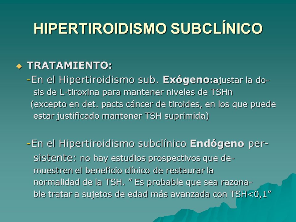 HIPERTIROIDISMO SUBCLÍNICO