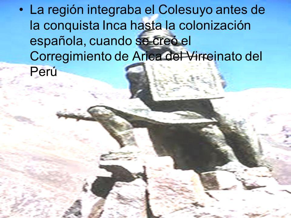 La región integraba el Colesuyo antes de la conquista Inca hasta la colonización española, cuando se creó el Corregimiento de Arica del Virreinato del Perú