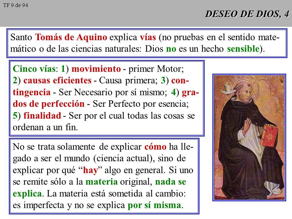 Santo Tomás de Aquino explica vías (no pruebas en el sentido mate-