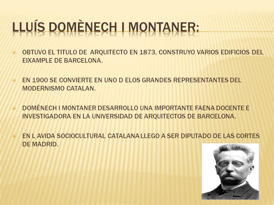 LLUÍS DOMÈNECH I MONTANER: