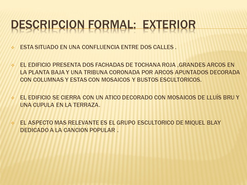 DESCRIPCION FORMAL: EXTERIOR