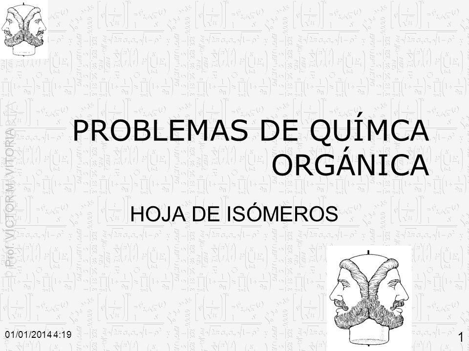 PROBLEMAS DE QUÍMCA ORGÁNICA