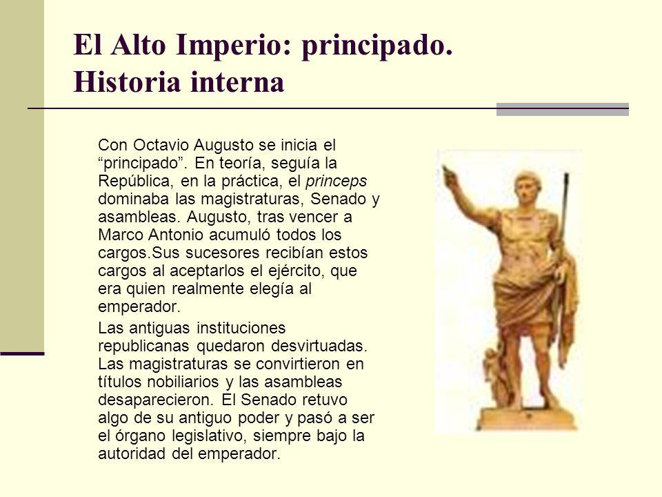 El Alto Imperio: principado. Historia interna