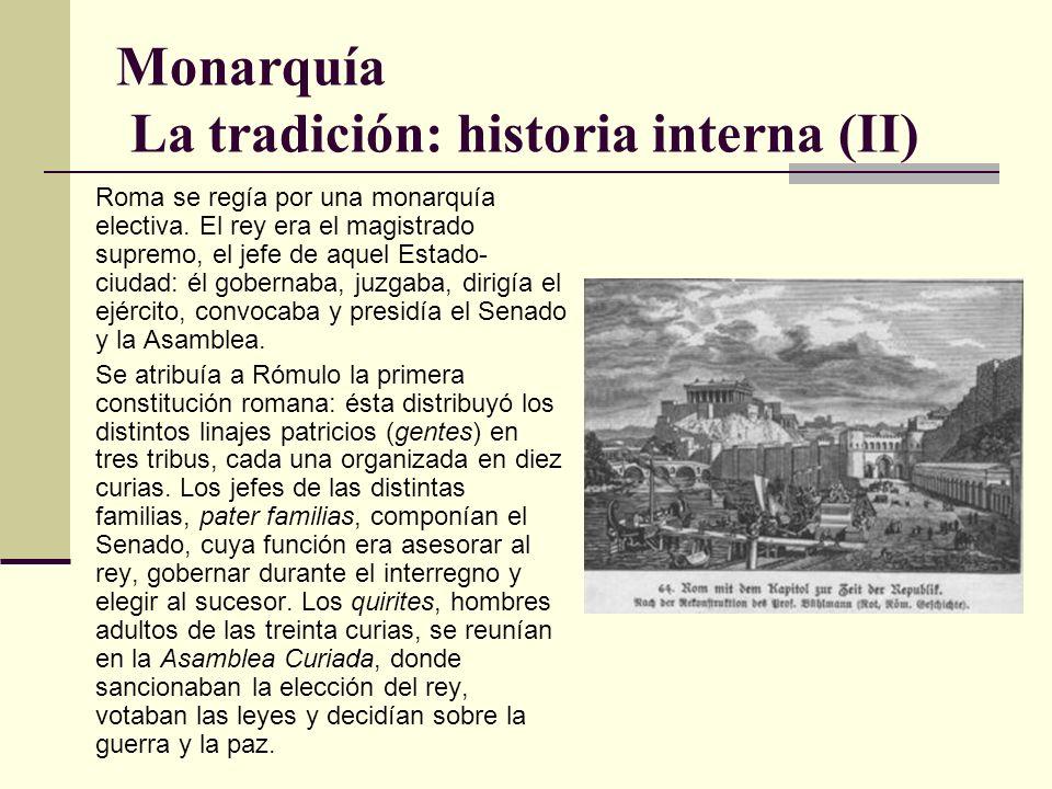 Monarquía La tradición: historia interna (II)