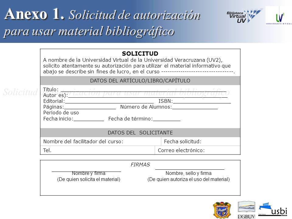 Anexo 1. Solicitud de autorización para usar material bibliográfico