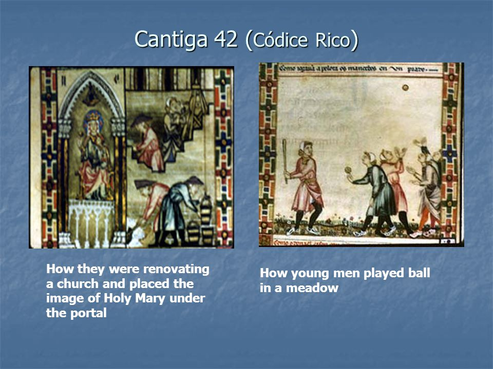 Cantiga 42 (Códice Rico) How they were renovating a church and placed the image of Holy Mary under the portal.