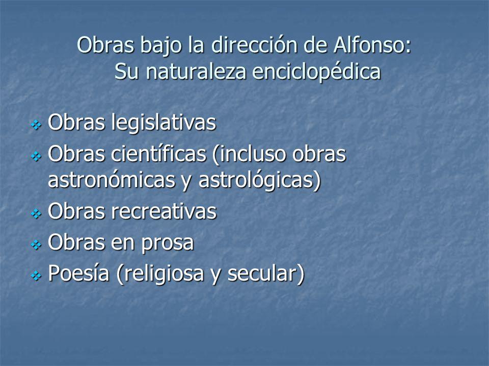 Obras bajo la dirección de Alfonso: Su naturaleza enciclopédica