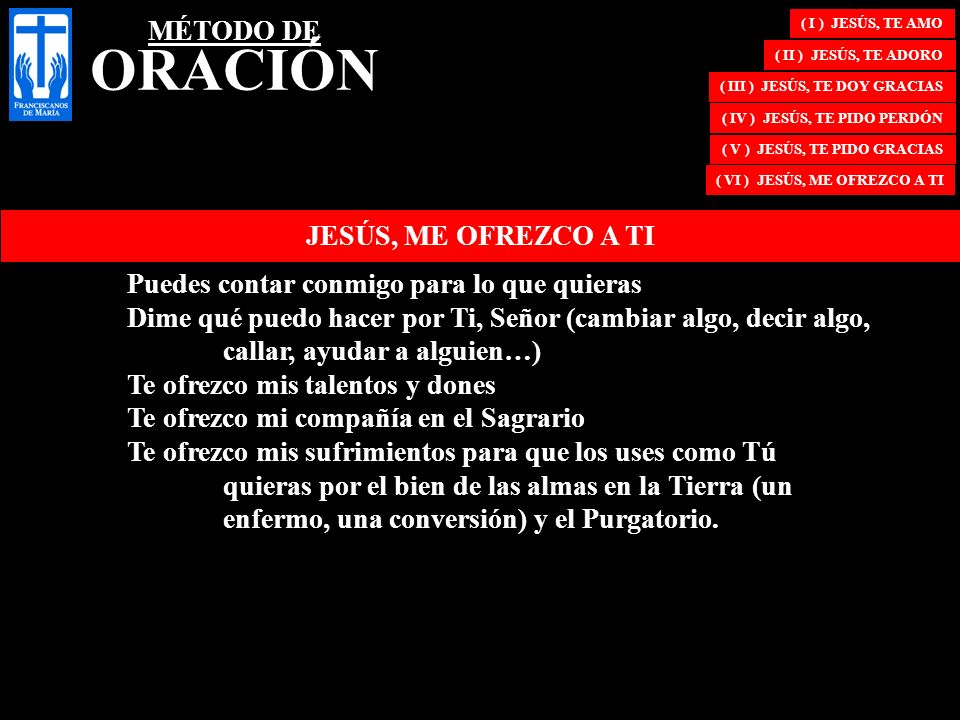 MÉTODO DE ORACIÓN JESÚS, ME OFREZCO A TI