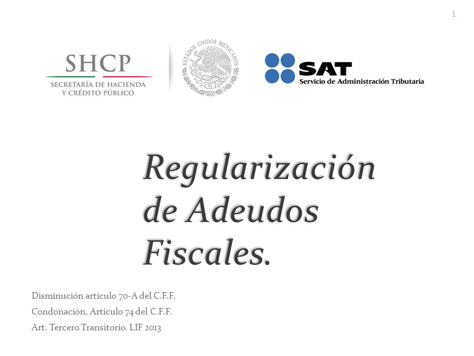 Regularización de Adeudos Fiscales.