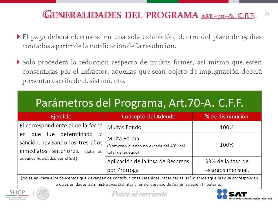 Generalidades del programa art.-70-A, C.F.F.