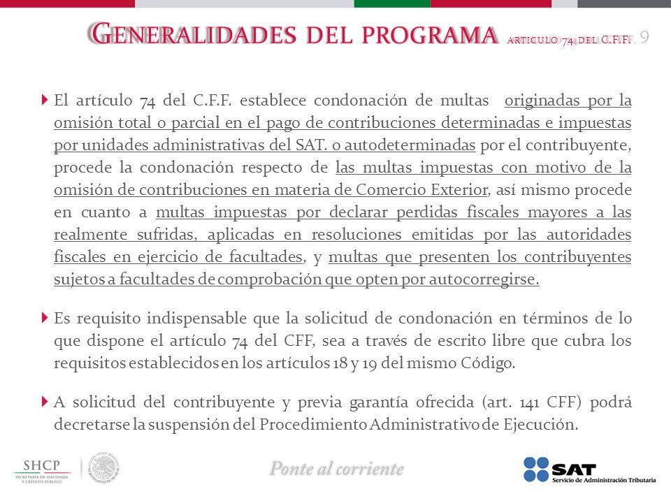 Generalidades del programa articulo 74 del C.F.F.