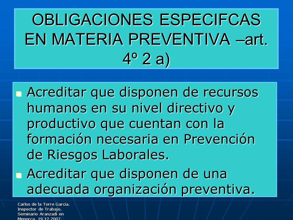 OBLIGACIONES ESPECIFCAS EN MATERIA PREVENTIVA –art. 4º 2 a)