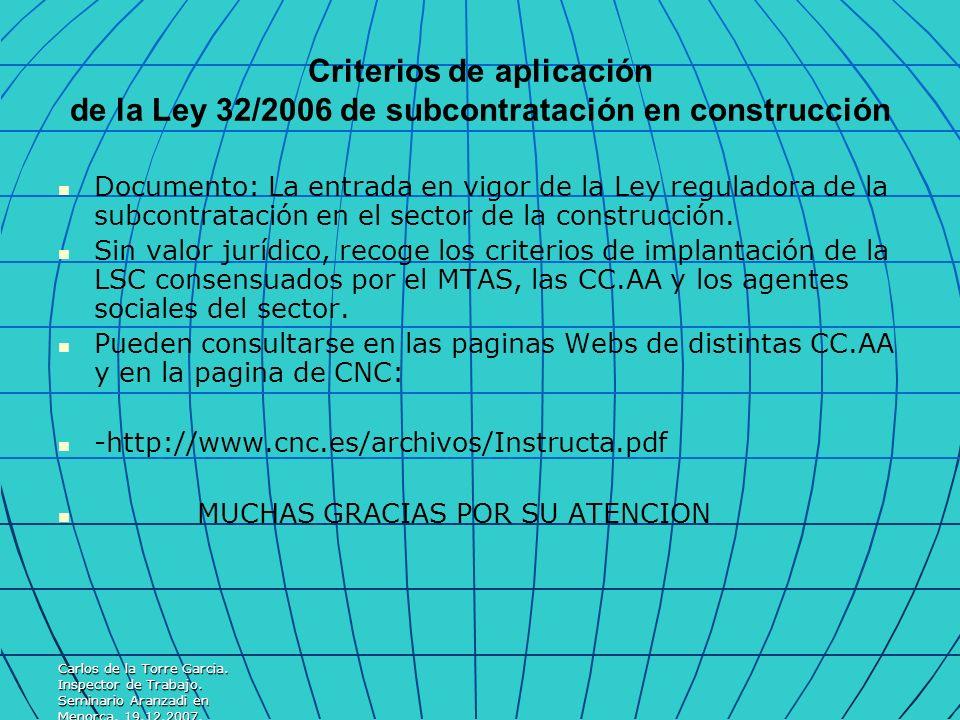 Criterios de aplicación de la Ley 32/2006 de subcontratación en construcción