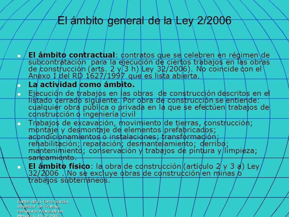 El ámbito general de la Ley 2/2006